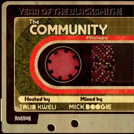 Talib Kweli & Year of the Blacksmith Present: The Community (Mixtape)