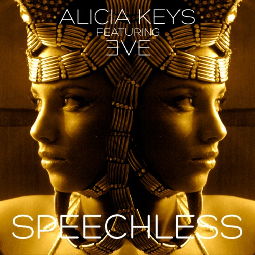 Alicia Keys featuring Eve – Speechless (Produced by Swizz Beatz)