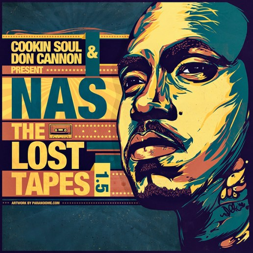 Cookin Soul & Don Cannon – Nas: The Lost Tapes 1.5 (Remixtape)