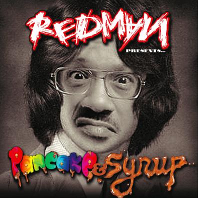 Redman – Pancake & Syrup (Mixtape)