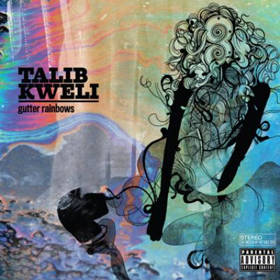 Talib Kweli - Gutter Rainbows (Album Cover & Tracklist)