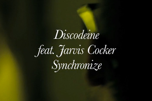 Discodeine featuring Jarvis Cocker - Synchronize