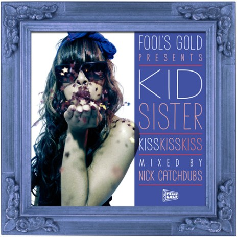 Kid Sister - Kiss Kiss Kiss (Mixtape)