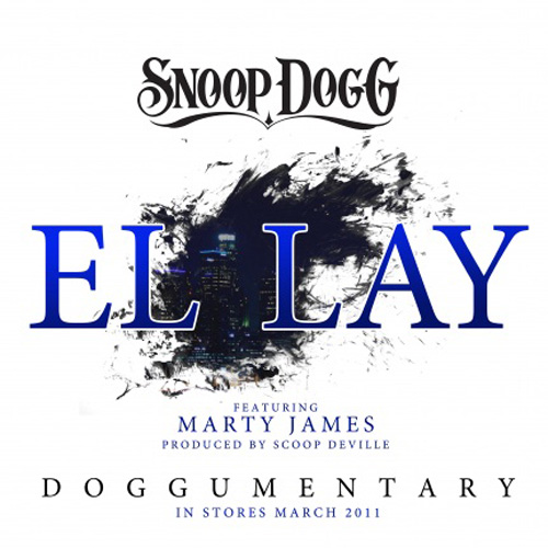 Snoop Dogg featuring Marty James - El Lay