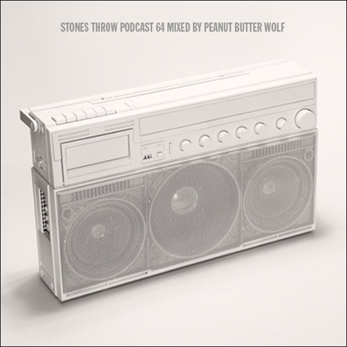 Stones Throw - Podcast 64 (Mixed By Peanut Butter Wolf)