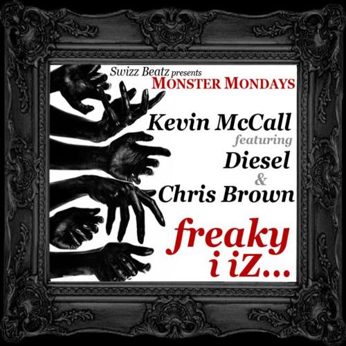Swizz Beatz & Kevin McCall featuring Diesel & Chris Brown - Freaky I Iz