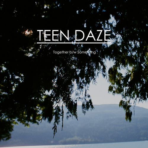 Teen Daze – Together