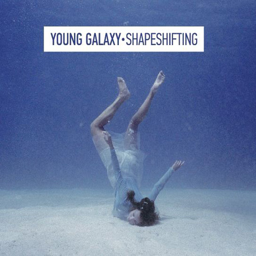 Young Galaxy - We Have Everything