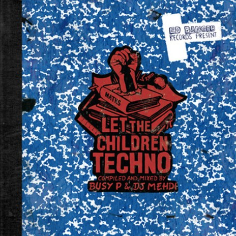 Ed Banger - Let The Children Play Techno-LP