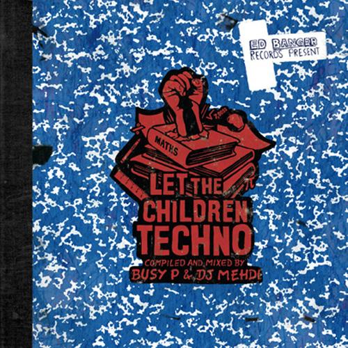 Ed Banger - Let The Children Play Techno-LP