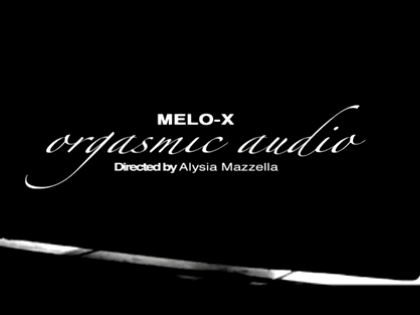 MeLo-X - Orgasmic Audio