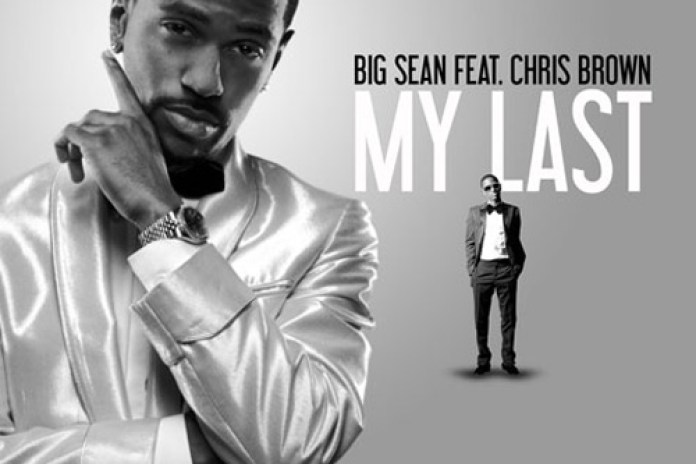 Big Sean featuring Chris Brown - My Last