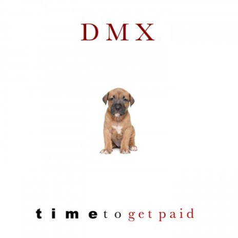 Swizz Beatz featuring DMX - Time To Get Paid