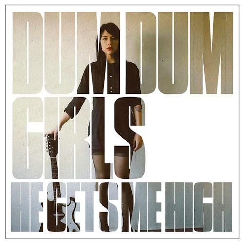 Dum Dum Girls - Take Care of My Baby