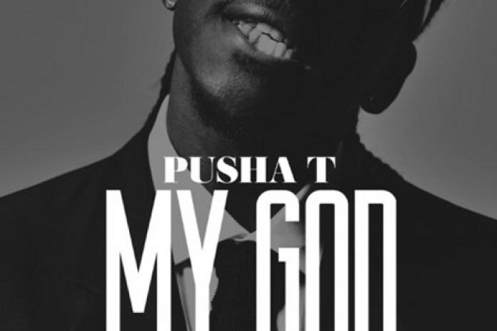 Pusha T - My God (Mastered)