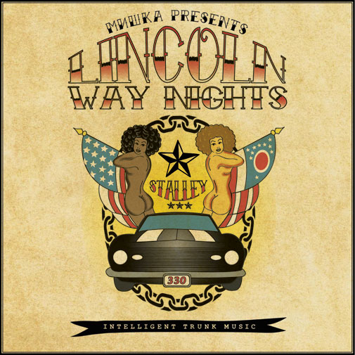 Stalley - Lincoln Way Nights (Intelligent Trunk Music) Artwork & Tracklisting
