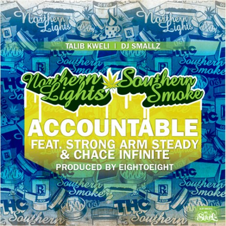 Talib Kweli featuring Strong Arm Steady & Chace Infinite - Accountable