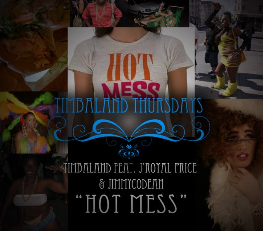 Timbaland featuring J'Royal Price & Jimmy Codean - Hot Mess
