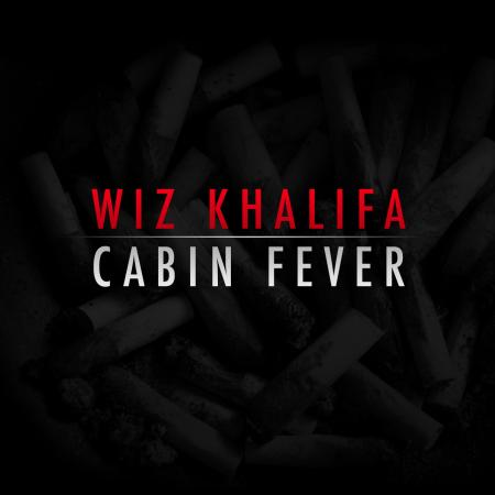 Wiz Khalifa - Cabin Fever (Mixtape)