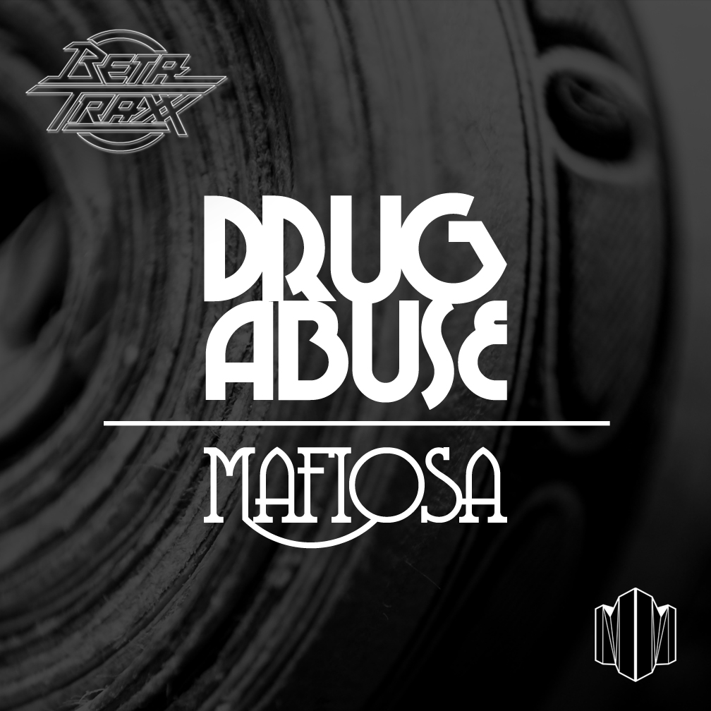 BetatraXx - Drug Abuse/Mafiosa EP