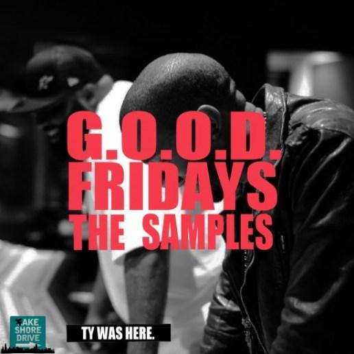 Kanye West – G.O.O.D. Fridays: The Samples