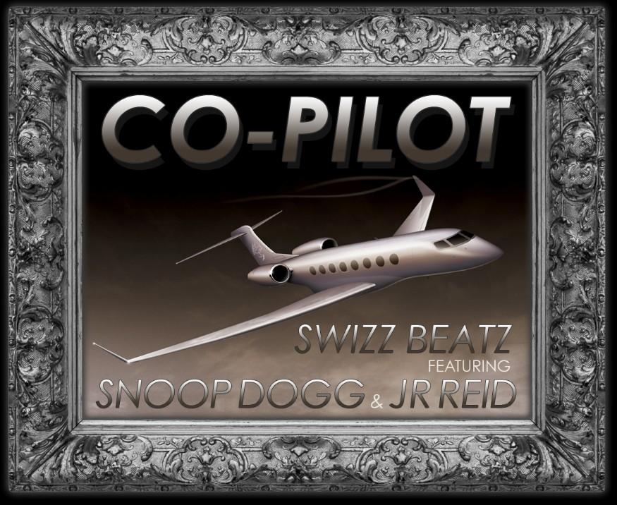 Swizz Beatz featuring Snoop Dogg & JR Reid - Co-Pilot