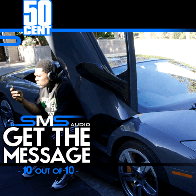 50 Cent - SMS Get the Message