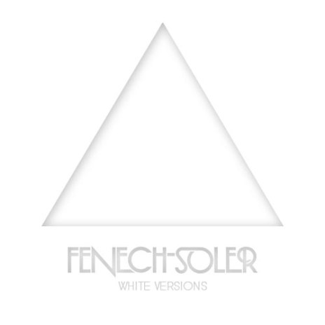 Fenech-Soler – White Versions EP