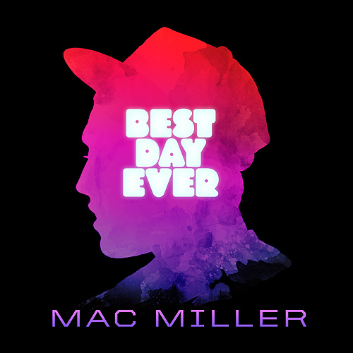 Mac Miller - Best Day Ever (Mixtape)