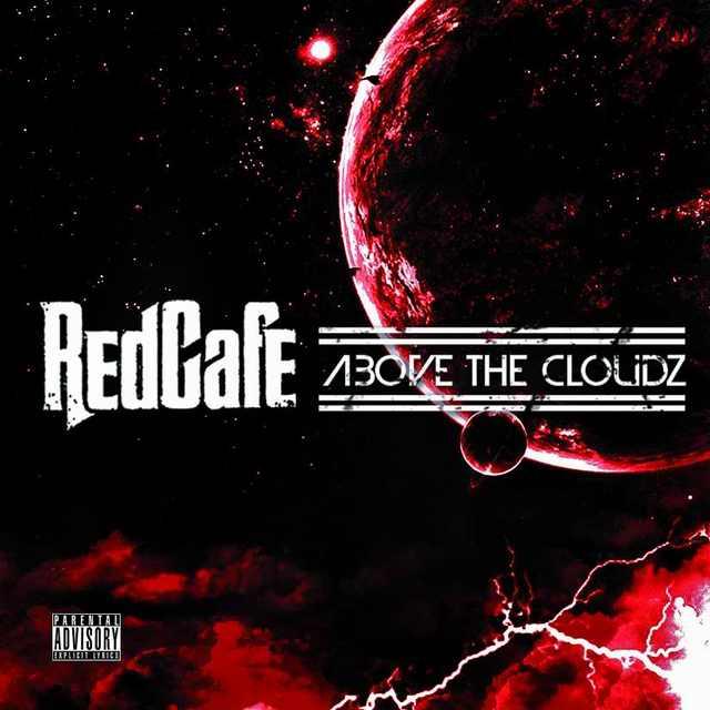 Red Cafe - Above The Cloudz (Mixtape)