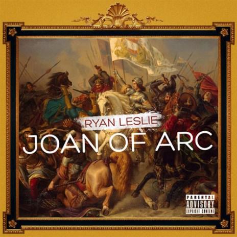 Ryan Leslie - Joan of Arc