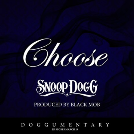 Snoop Dogg - Choose