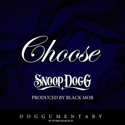 Snoop Dogg - Choose