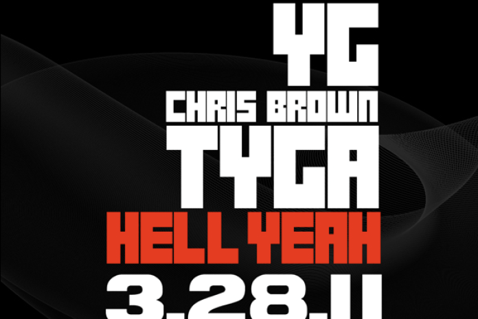 YG featuring Chris Brown & Tyga - Hell Yeah