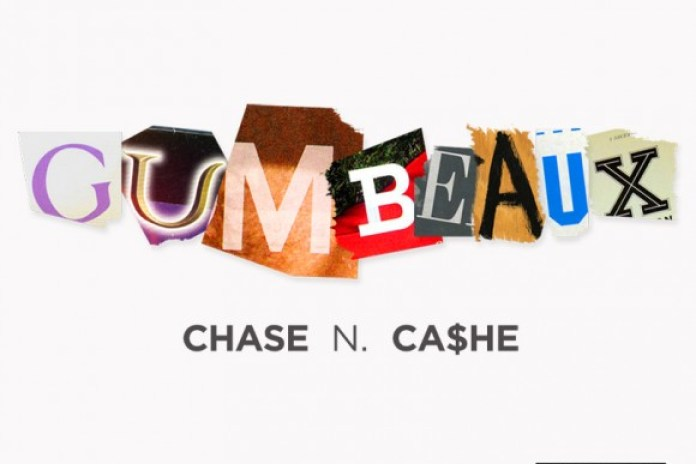 Chase N. Cashe – Gumbeaux (Mixtape)
