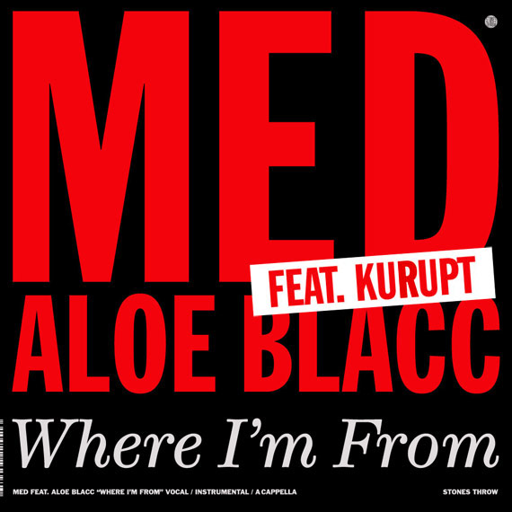 MED featuring Kurupt & Aloe Blacc - Where I'm From (Remix)