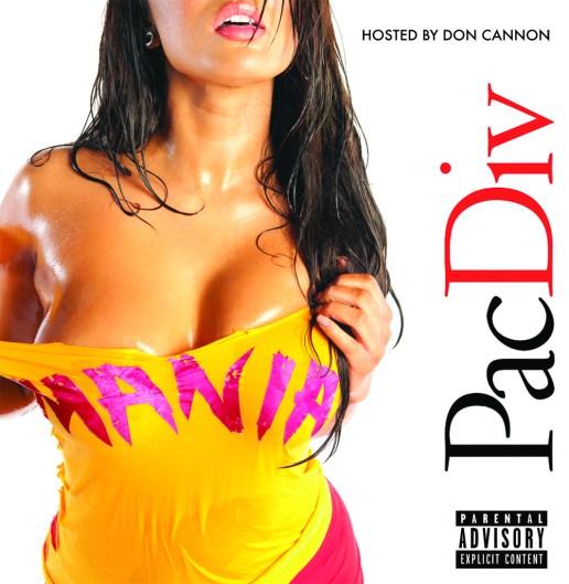 Pac Div - Mania! (Mixtape)