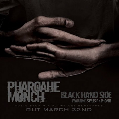 Pharoahe Monch featuring Styles P & Phonte - Black Hand Side
