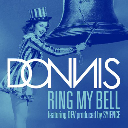 Donnis featuring Dev - Ring My Bell
