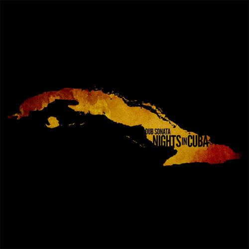 Dub Sonata - Puffin' on a Fat Blunt (Nights in Cuba)