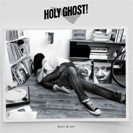 Holy Ghost! - Wait & See (Flight Facilities Remix)