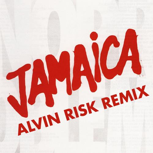 Jamaica - Jericho (Alvin Risk Remix)