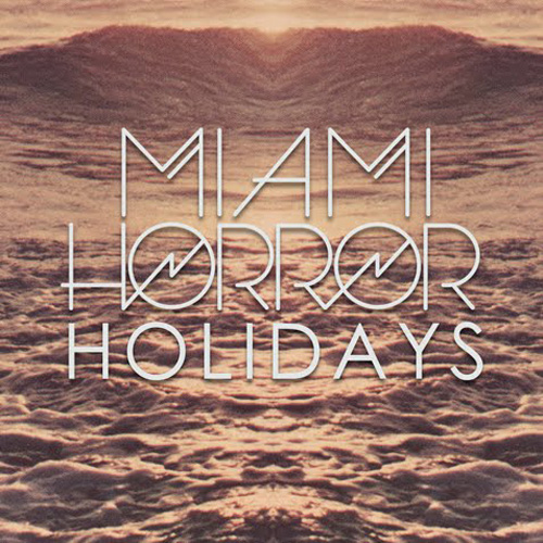 Miami Horror - Holidays (SposhRock Remix)