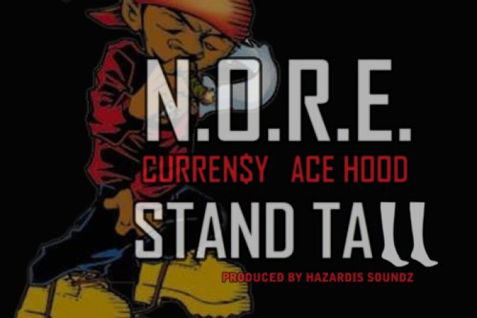 N.O.R.E. featuring Curren$y & Ace Hood - Stand Tall