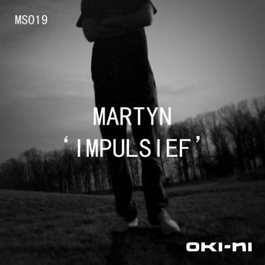 oki-ni presents IMPULSIEF by Martyn