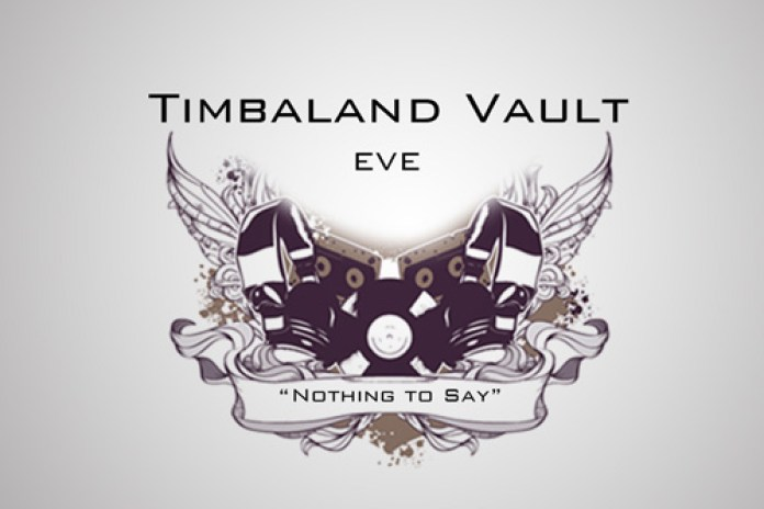 Eve - Nothing to Say (Produced by Timbaland)