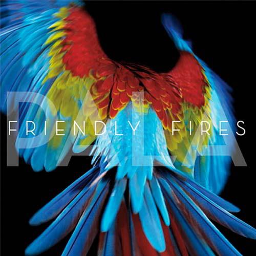 Friendly Fires - Hawaiian Air