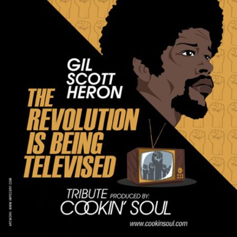 Cookin' Soul - The Revolution is Being Televised (Gil Scott-Heron Tribute Mixtape)
