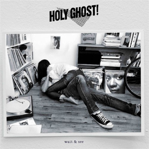 Holy Ghost! - Wait & See (CFCF Remix)