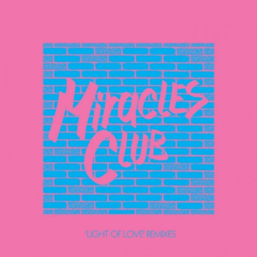 The Miracles Club - Light of Love (Cut Copy Remix)